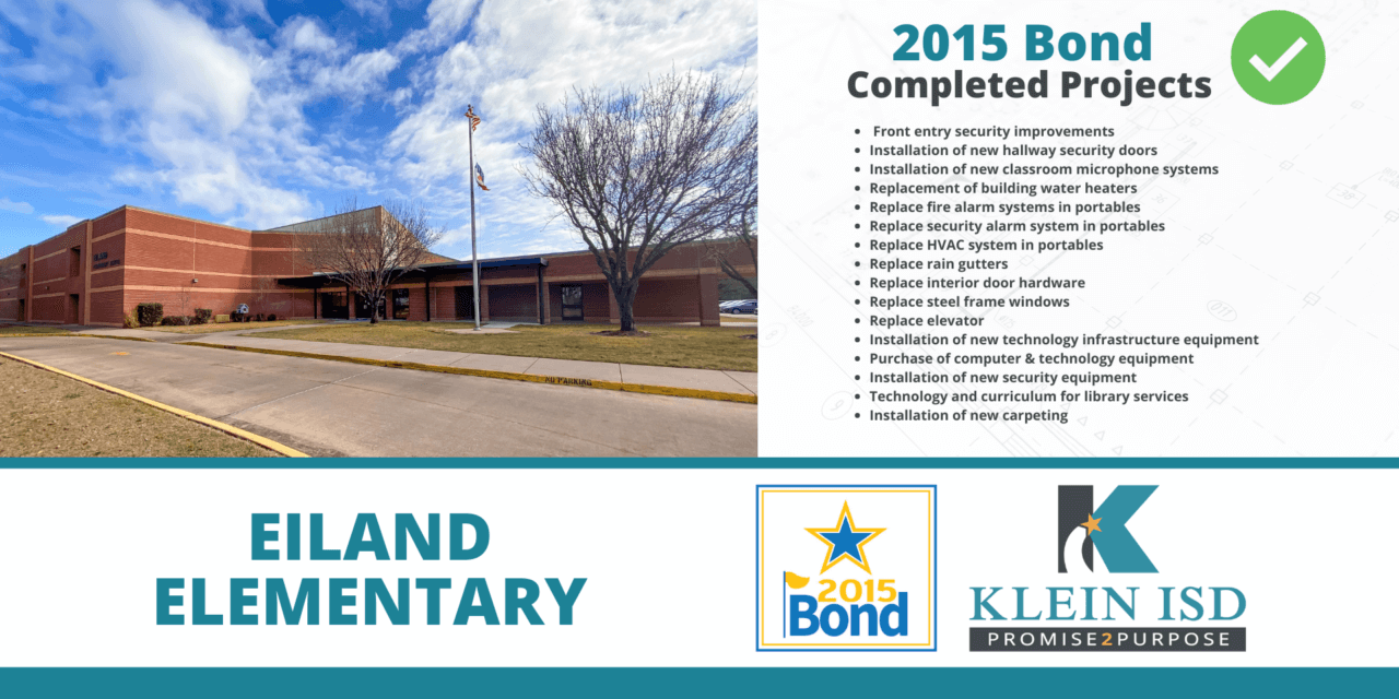 2015 Bond Completion Report – Eiland Elementary