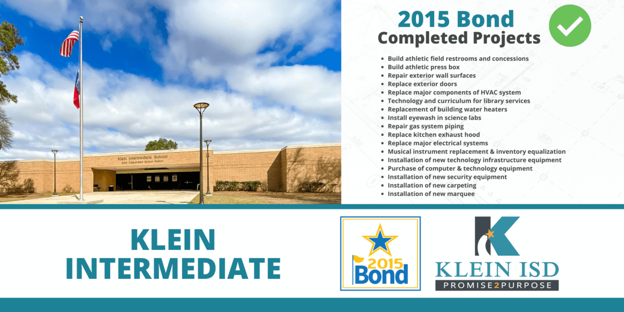 2015 Bond Completion Report – Klein Intermediate