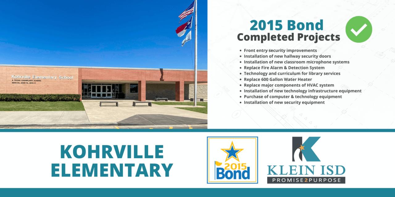 2015 Bond Completion Report – Kohrville Elementary
