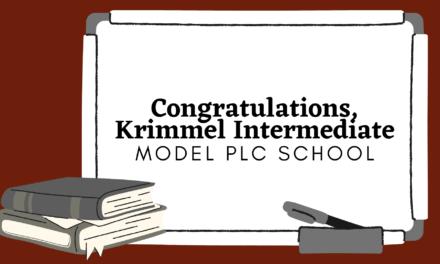 Krimmel Intermediate School Recognized as a Model Professional Learning Community at Work®