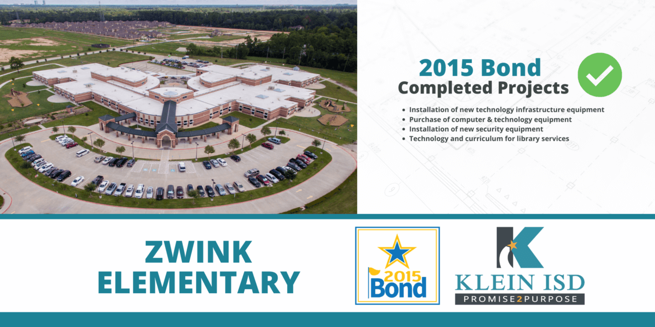 2015 Bond Completion Report – Zwink Elementary