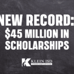 Klein ISD Class of 2021 Makes History With $45 Million In Scholarships