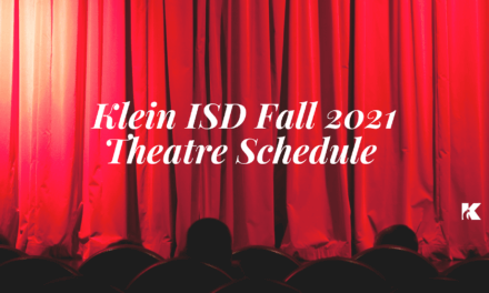 Đó là thời gian công chiếu: Lịch trình rạp hát mùa thu năm 2021 của Klein ISD
