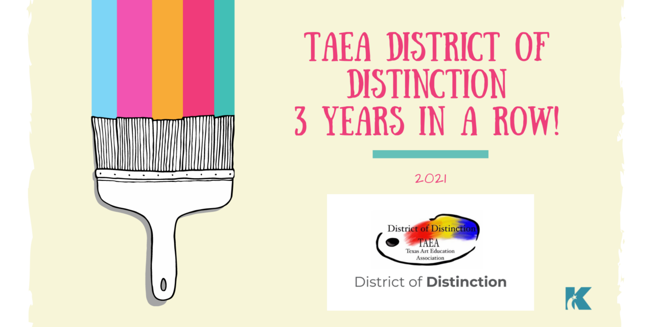 Klein ISD Honored as 2021 TAEA District of Distinction